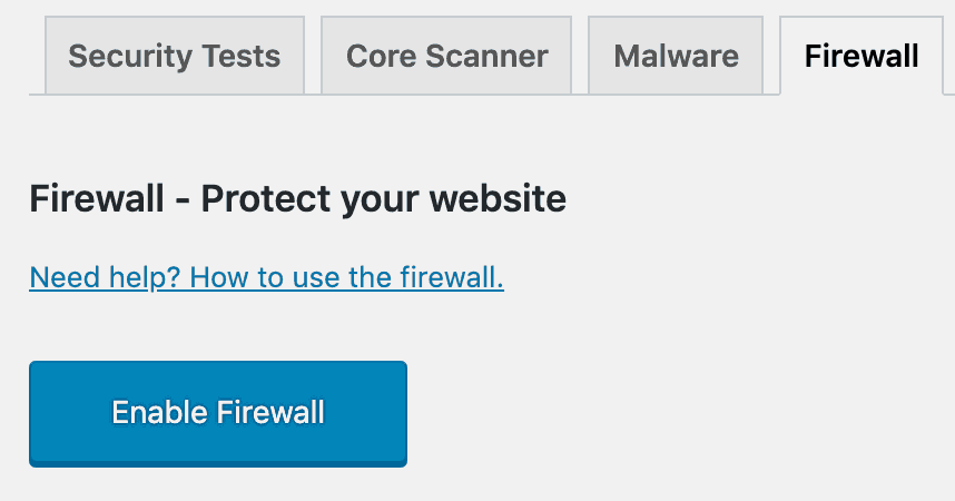 Enable Firewall protection for your WordPress website